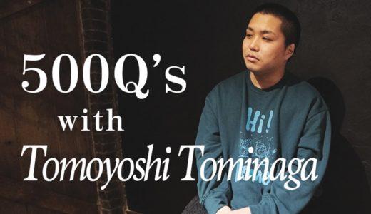 【500の質問】本当のトミーを知ってる人0人説【謎多き男】